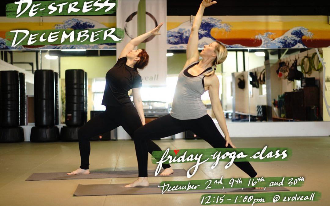 DE-stress DE-cember  Friday Yoga Class