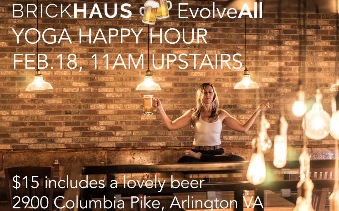 BrickHaus Yoga Happy Hour